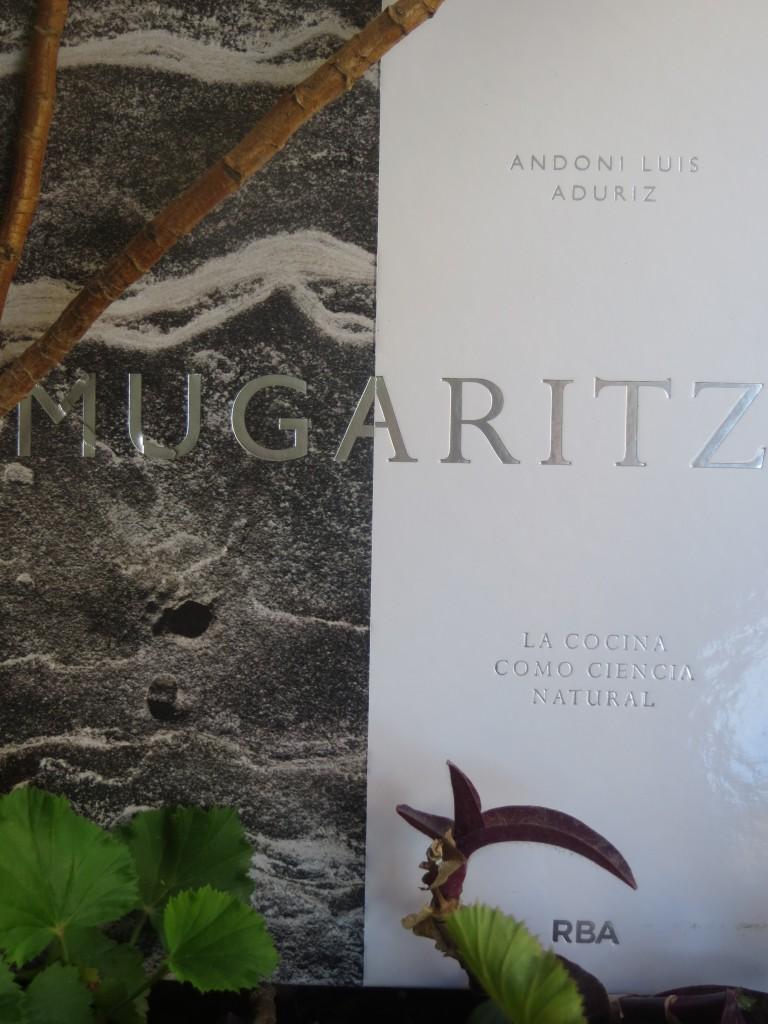 Mugaritz  ( La cocina como ciencia natural )